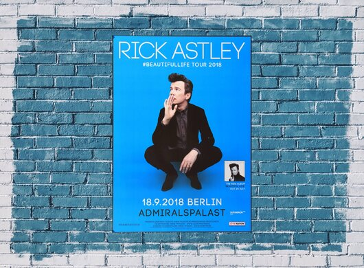 Rick Astley - Beautifullife Tour, Berlin 2018 - Konzertplakat