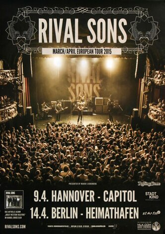 Rival Sons - European Tour, Hannover & Berlin 2015 -...