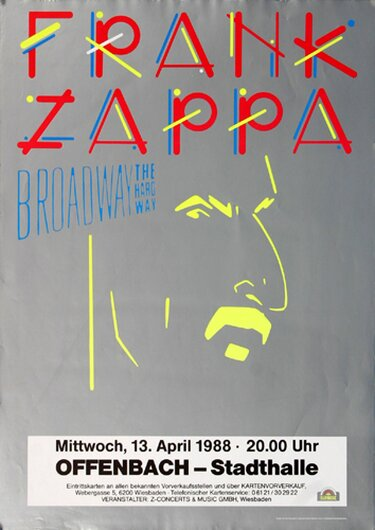 Frank Zappa - Broadway Hard Way, Frankfurt 1988 - Konzertplakat