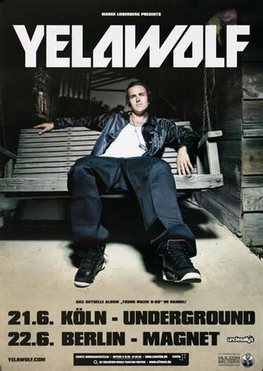 Yelawolf - The Last Song, Köln & Berlin 2011 - Konzertplakat