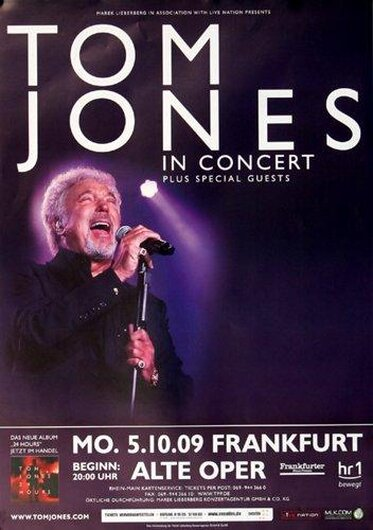 Tom Jones - 24 Hours, Frankfurt 2009