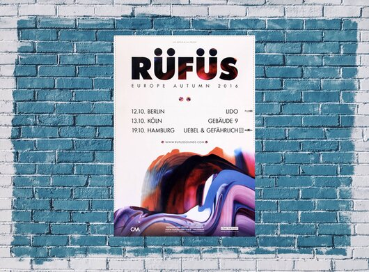 Rüfüs - Bloom, Tour 2016 - Konzertplakat