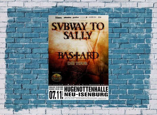 Subway to Sally - Bastard, Neu-Isenburg & Frankfurt 2007 - Konzertplakat
