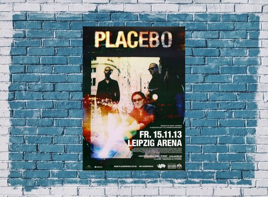 Placebo - Hold On To , Leipzig 2013 - Konzertplakat