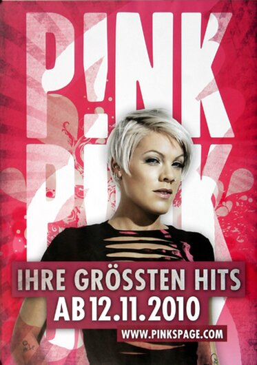 Pink - Greatest Hits, Tour 2010 - Konzertplakat