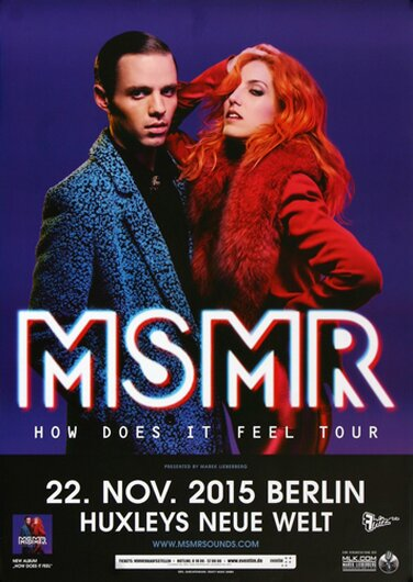 MS MR - How Dos It Feel , Berlin 2015 - Konzertplakat
