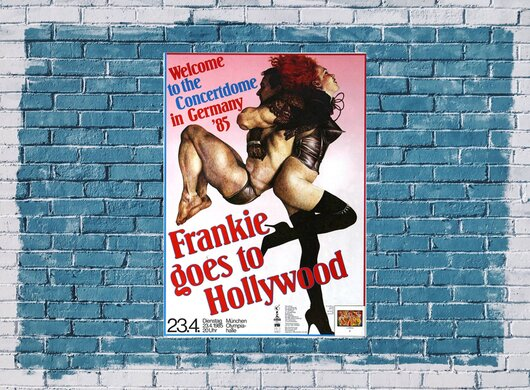 Frankie goes to Hollywood - Welcome to the..., München 1985 - Konzertplakat