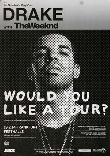 Drake - Would You Like A Tour?, Frankfurt 2014 - Konzertplakat