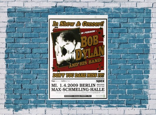 Bob Dylan and His Band - In Show & Concert, Berlin 2009 - Konzertplakat