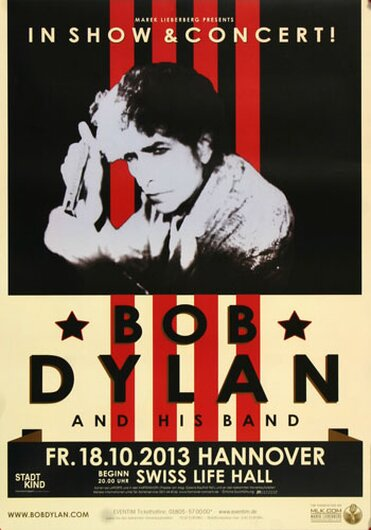 Bob Dylan and His Band - The Bootleg , Hannover 2013 - Konzertplakat