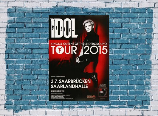 Billy Idol - In Germany , Saarbrücken 2015 - Konzertplakat