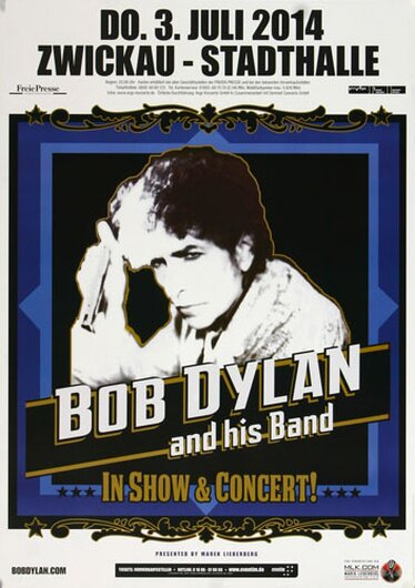 Bob Dylan and His Band - In Concert , Zwickau 2014 - Konzertplakat