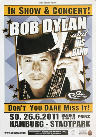 Bob Dylan and His Band - Dont You Dare , Hamburg 2011 - Konzertplakat