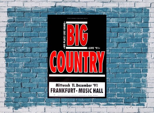 Big Country - No Place Like Home, Frankfurt 1991 - Konzertplakat