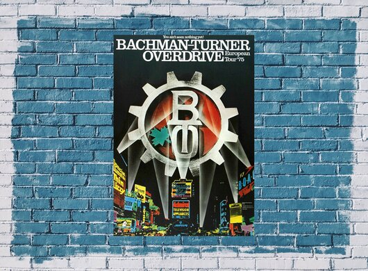Bachman-Turner Overdrive - You Aint Seen Nothing Yet, Tour 1975 - Konzertplakat