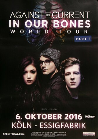 Against The Current - In Our Bones , Köln 2016 -...
