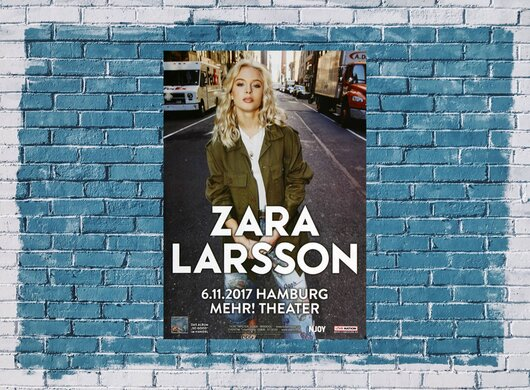 Zara Larsson - So Good , Hamburg 2017 - Konzertplakat